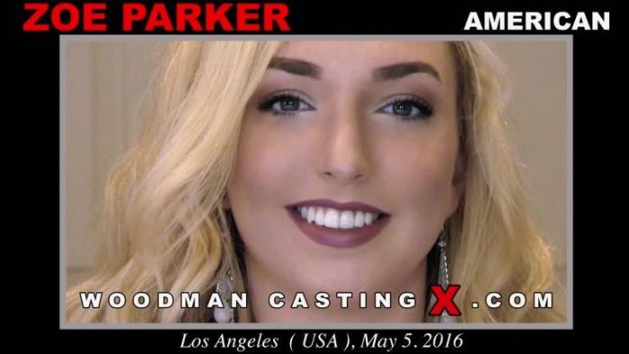 [Woodman Casting X - Casting By Pierre Woodman] ZOE PARKER [CASTING] [SD]