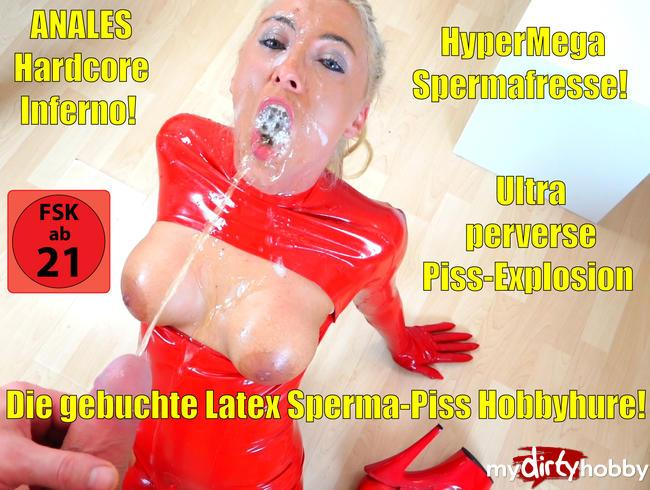 Daynia [Anal Hardcore fuck-sperm-piss Inferno for booked latex hobby whore! 2/3/19 NEW!] [FullHD] MyDirtyHobby